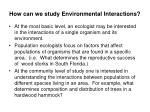 how can we study environmental interactions