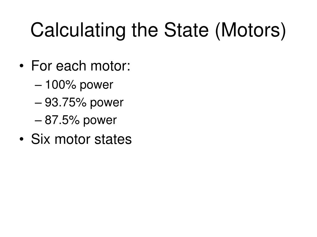 Calculating the State (Motors)