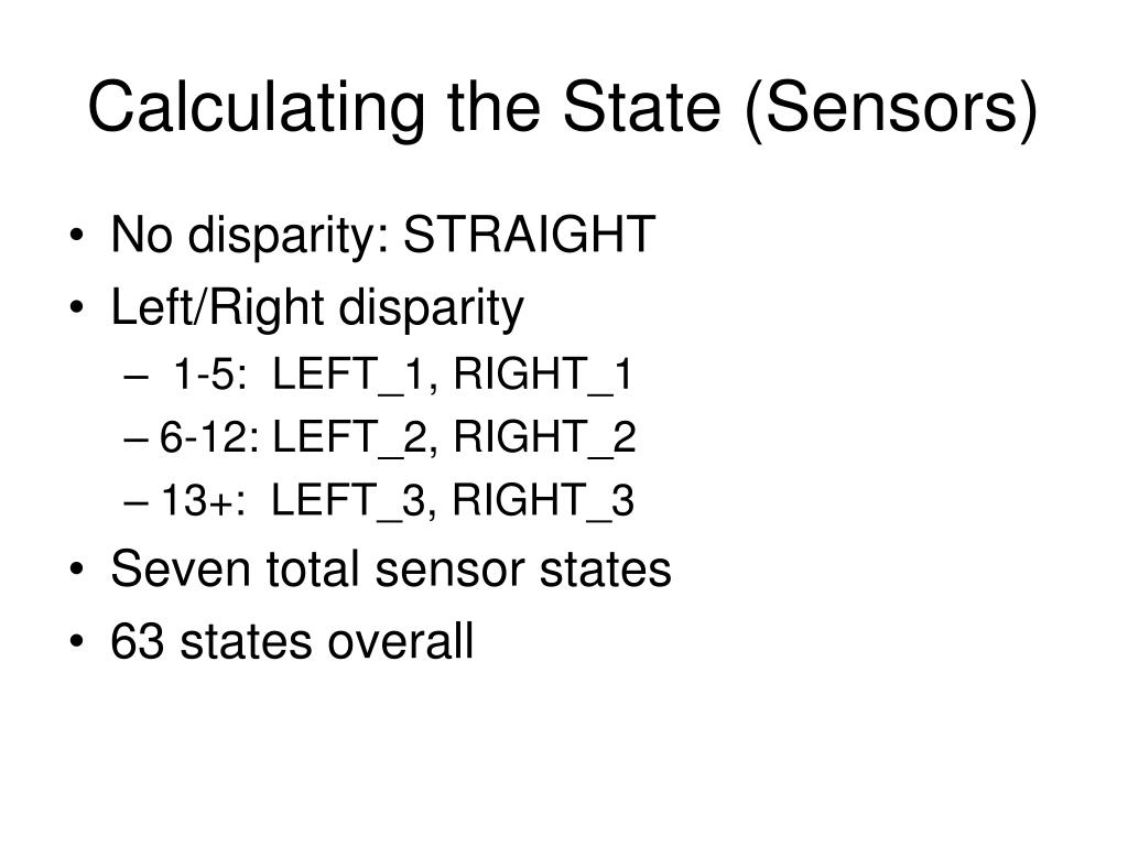 Calculating the State (Sensors)