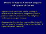 density dependent growth compared to exponential growth