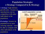 population strategies r strategy compared to k strategy