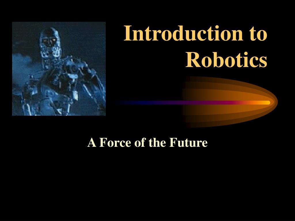 introduction to robotics l.