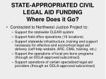 state appropriated civil legal aid funding where does it go