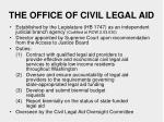 the office of civil legal aid