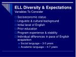 ell diversity expectations variables to consider