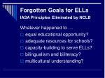 forgotten goals for ells iasa principles eliminated by nclb