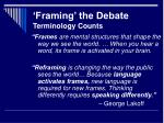 framing the debate terminology counts