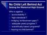no child left behind act seizing the rhetorical high ground