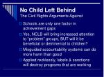 no child left behind the civil rights arguments against