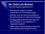 no child left behind the civil rights arguments for