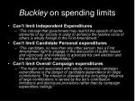 buckley on spending limits15