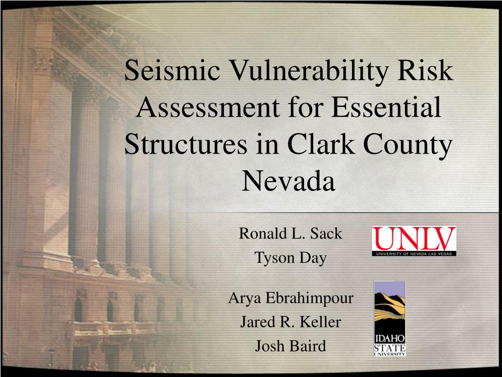 seismic vulnerability risk assessment for essential structures in clark county nevada l.
