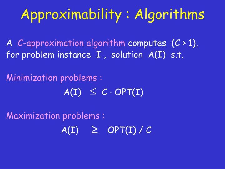 Approximability algorithms