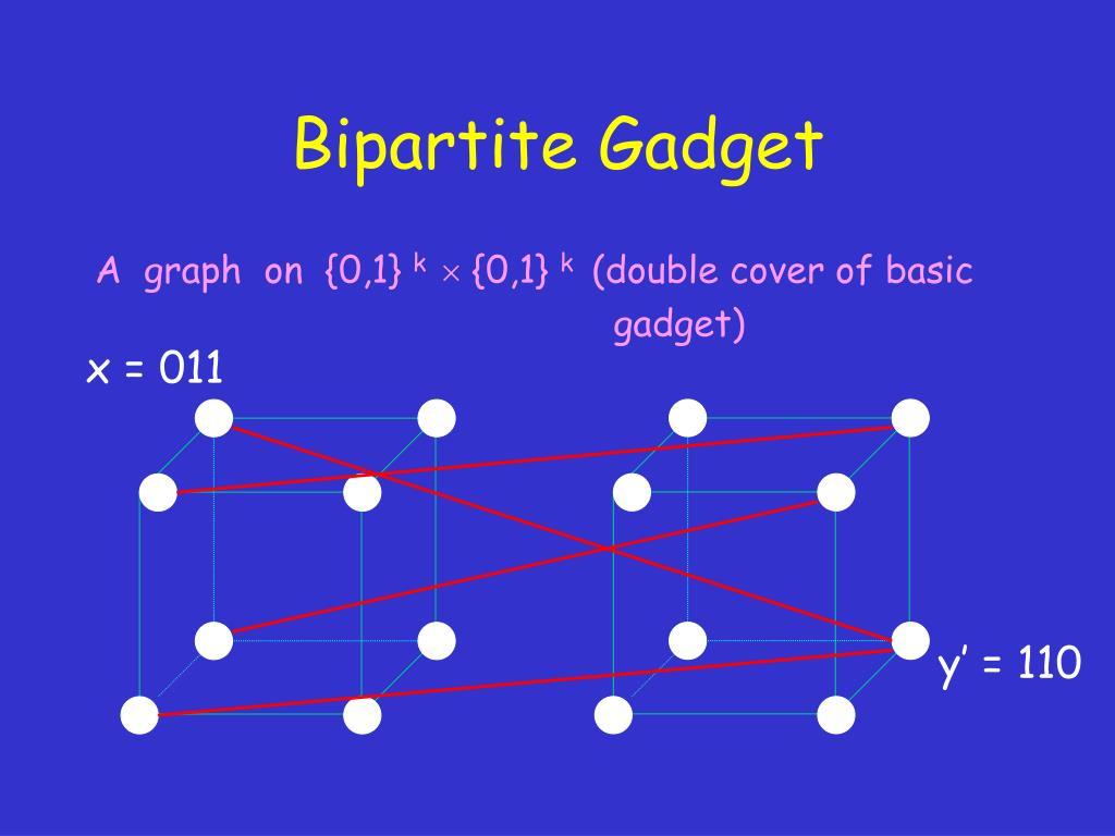 Bipartite Gadget