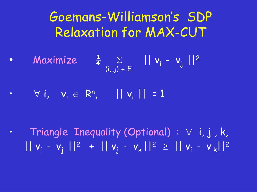 Goemans-Williamson's  SDP Relaxation for MAX-CUT