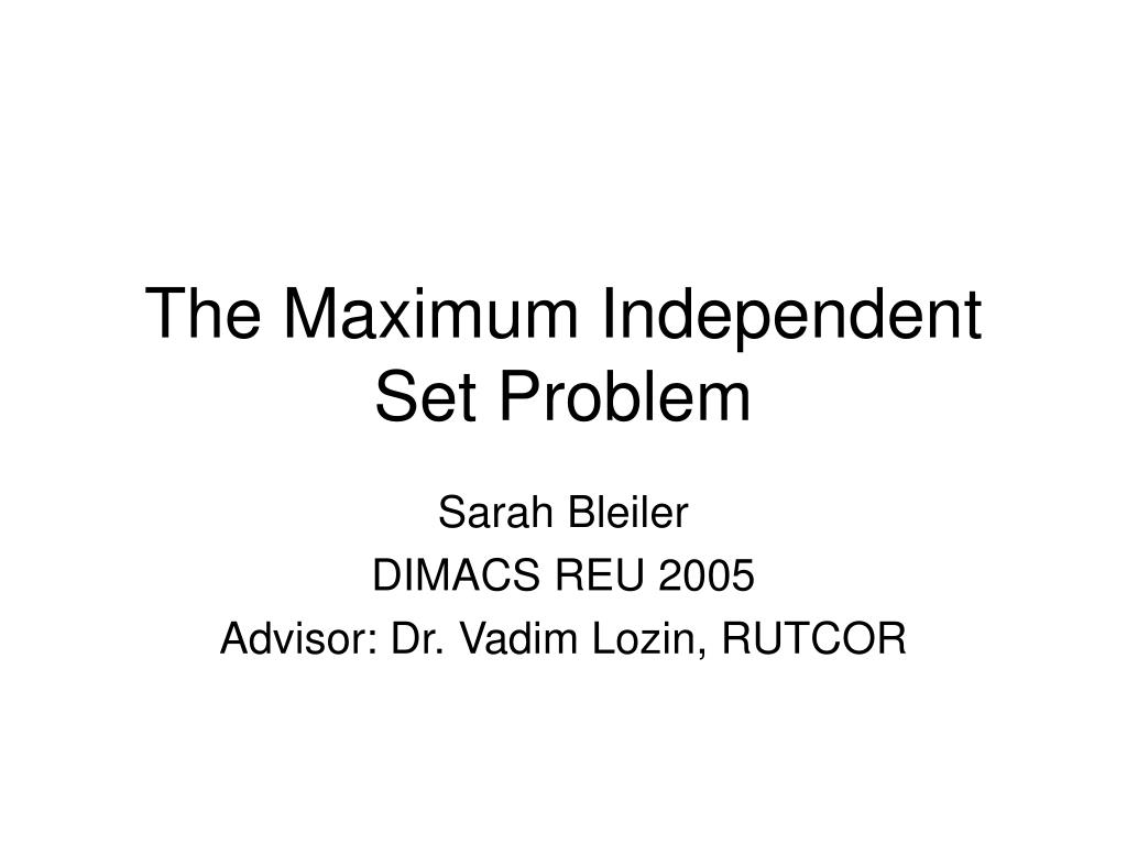 the maximum independent set problem l.
