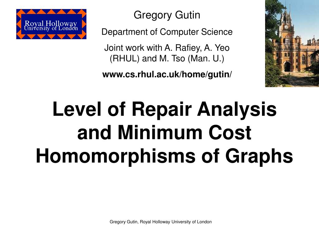 level of repair analysis and minimum cost homomorphisms of graphs l.