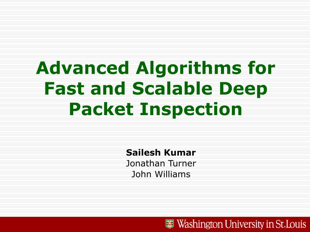 advanced algorithms for fast and scalable deep packet inspection l.