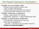 why regular expressions acceleration