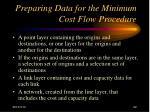 preparing data for the minimum cost flow procedure