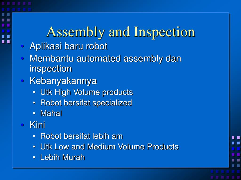 Assembly and Inspection