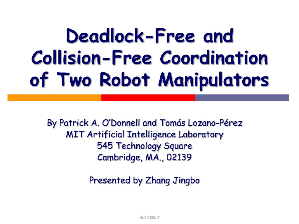deadlock free and collision free coordination of two robot manipulators l.