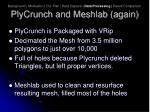 plycrunch and meshlab again