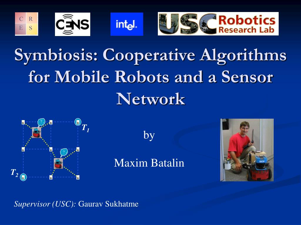 symbiosis cooperative algorithms for mobile robots and a sensor network l.