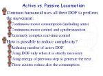 active vs passive locomotion