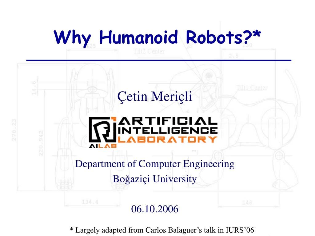 why humanoid robots l.