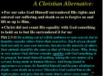 a christian alternative