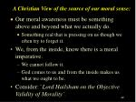 a christian view of the source of our moral sense