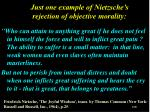 just one example of nietzsche s rejection of objective morality