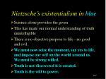 nietzsche s existentialism in blue
