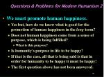 questions problems for modern humanism 2