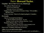 tutor howard taylor