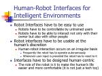 human robot interfaces for intelligent environments