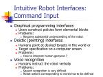 intuitive robot interfaces command input