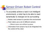 sensor driven robot control