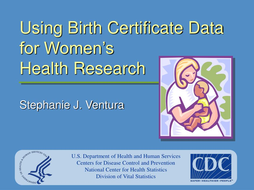using birth certificate data for women s health research l.