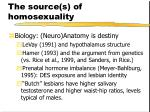 the source s of homosexuality