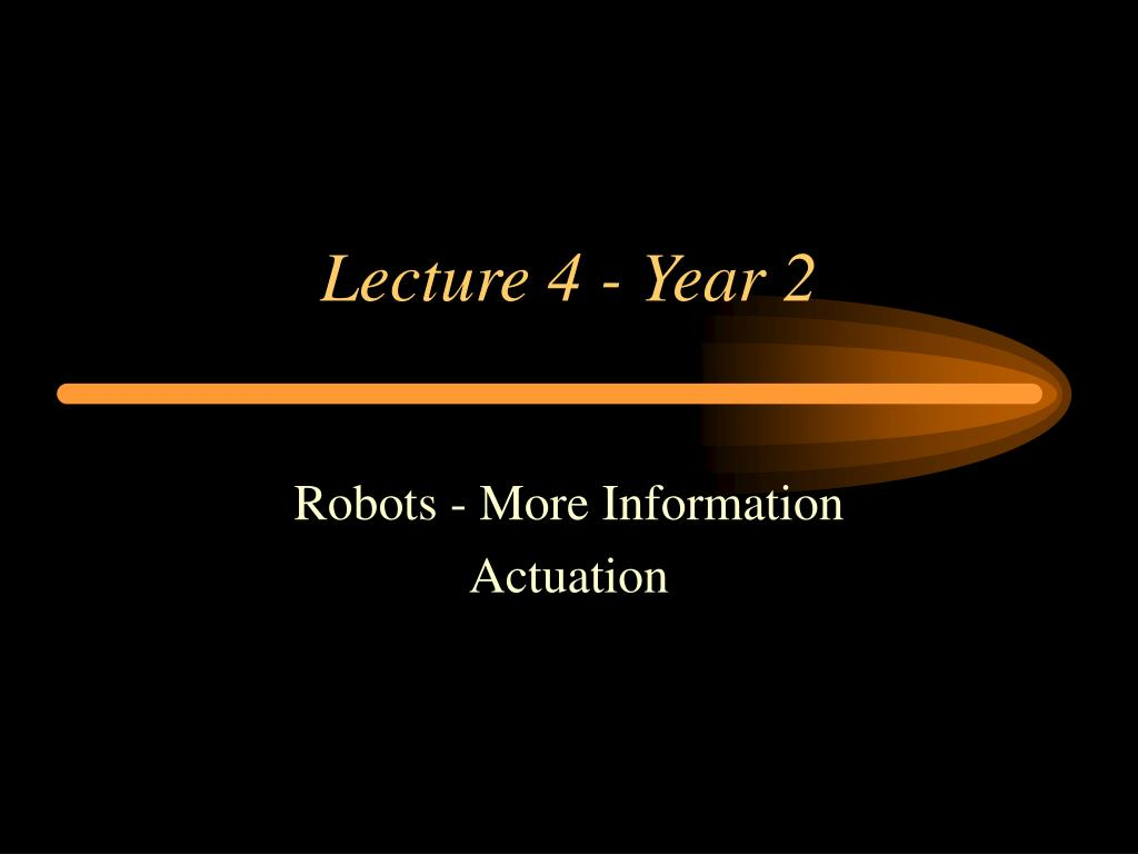 lecture 4 year 2 l.