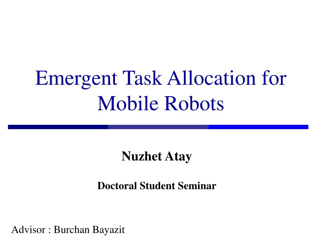 emergent task allocation for mobile robots l.