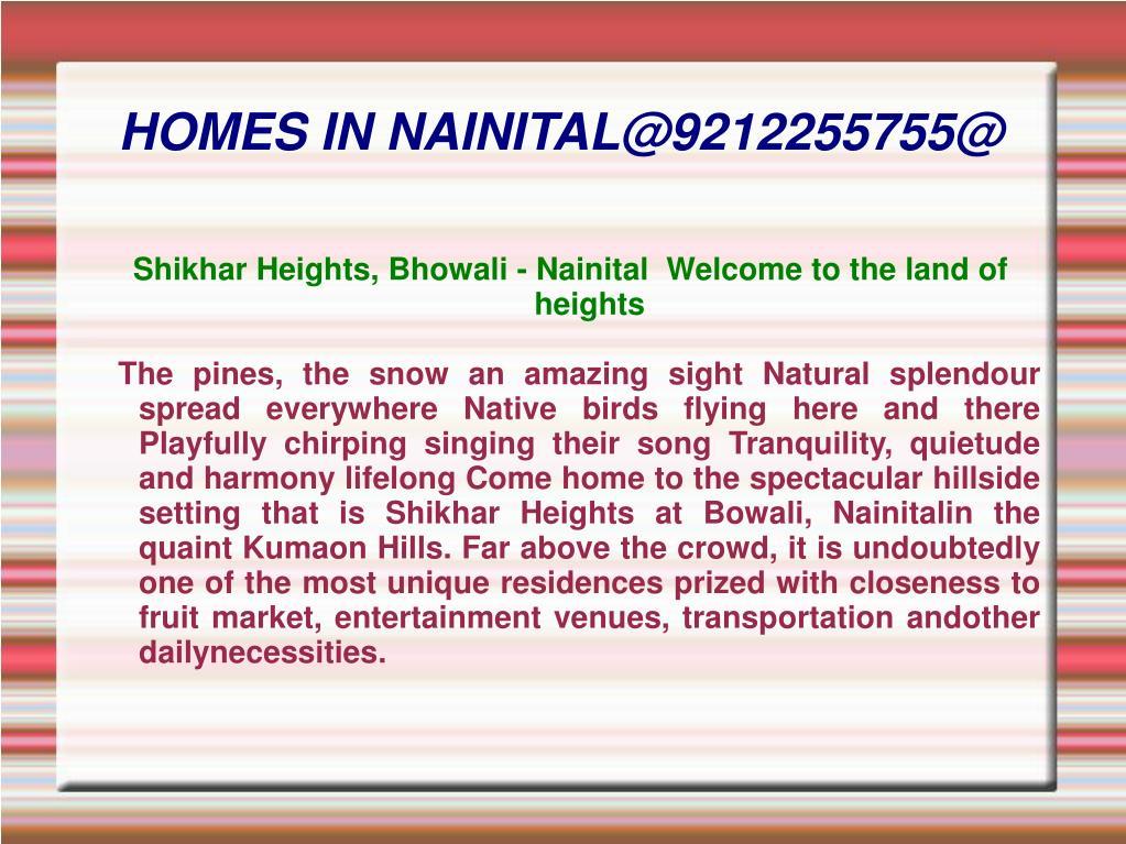 homes in nainital@9212255755@ l.