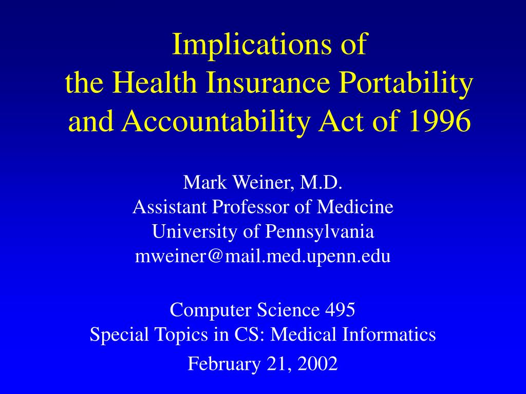 implications of the health insurance portability and accountability act of 1996 l.