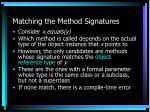 matching the method signatures
