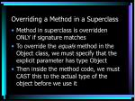 overriding a method in a superclass