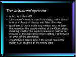 the instanceof operator