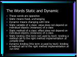the words static and dynamic