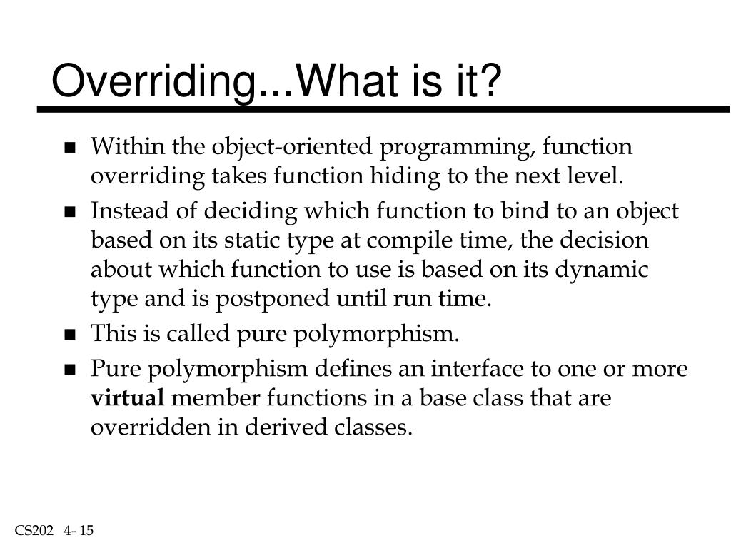 Overriding...What is it?